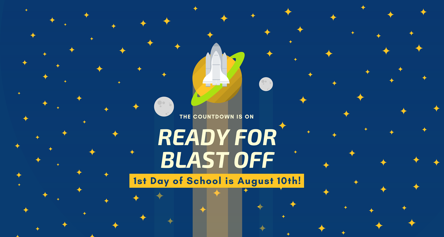First Day of School August 10th